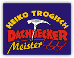 Dachdeckermeisterbetrieb Heiko Trogisch